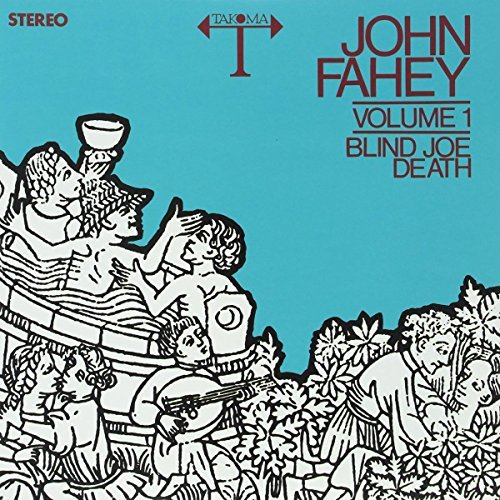 John Fahey Blind Joe Death Volume 1 Lp