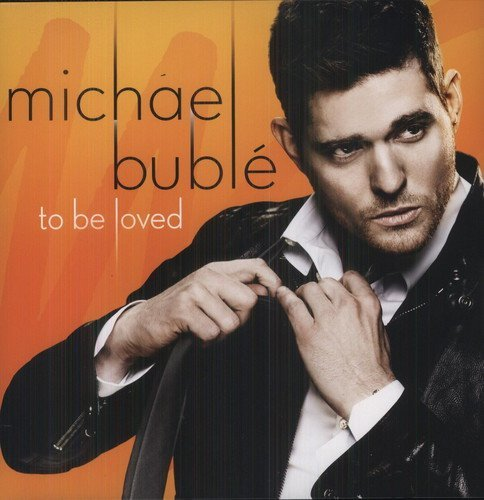 Michael Bublé To Be Loved Import Eu