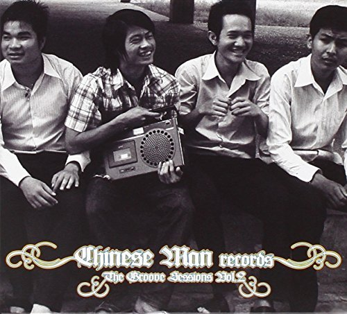 Chinese Man Groove Sessions 2
