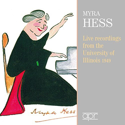Myra Dame Hess Live Recordings From Universit