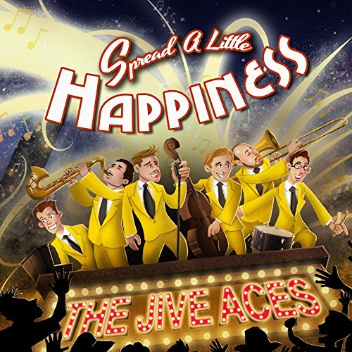 Jive Aces Spread A Little Happiness