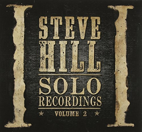 Steve Hill Solo Recordings Vol. 2 Import Can