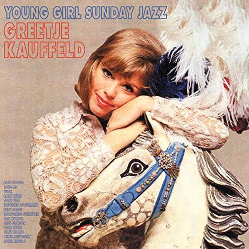 Greetje Kauffeld Young Girl Sunday Jazz