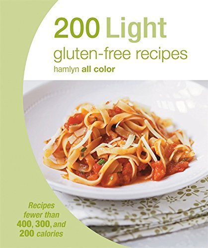 Hamlyn 200 Light Gluten Free Recipes Recipes Fewer Than 400 300 And 200 Calories