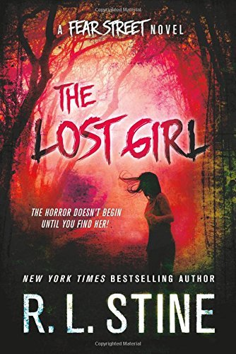 R. L. Stine The Lost Girl A Fear Street Novel