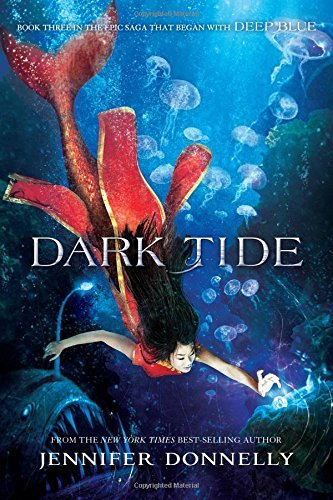 Jennifer Donnelly Waterfire Saga Book Three Dark Tide