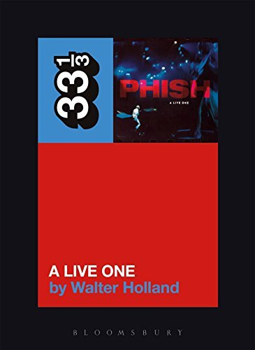 Walter Holland Phish's A Live One