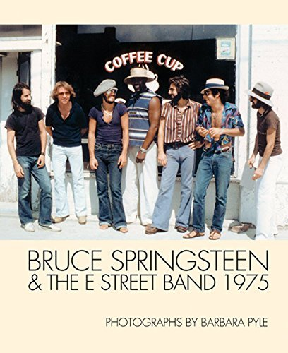 Barbara Pyle Bruce Springsteen & The E Street Band 1975 Photographs By Barbara Pyle