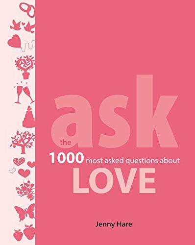 Jenny Hare Ask Love The 1000 Most Asked Questions About Love