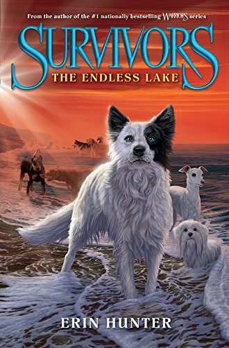 Erin Hunter Survivors #5 The Endless Lake