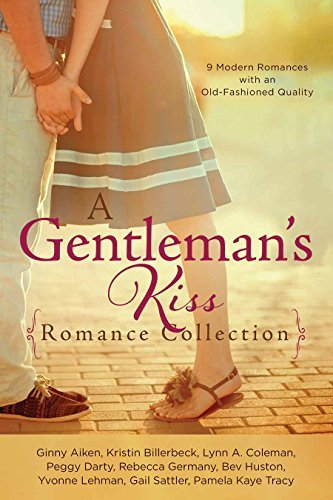Ginny Aiken A Gentleman's Kiss Romance Collection 9 Modern Romances With An Old Fashioned Quality