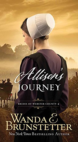 Wanda E. Brunstetter Allison's Journey