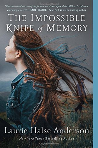 Laurie Halse Anderson The Impossible Knife Of Memory