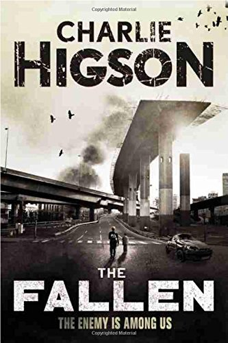 Charlie Higson The Fallen (an Enemy Novel)