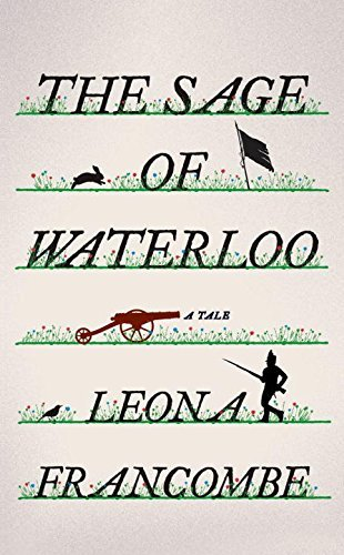 Leona Francombe The Sage Of Waterloo A Tale