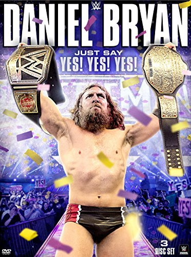 Wwe Daniel Bryan Just Say Yes Yes Yes DVD