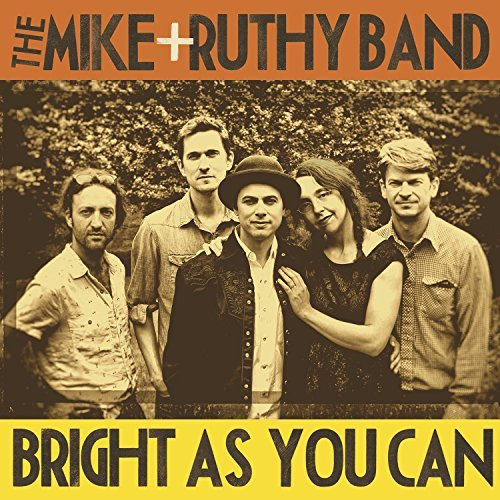 Mike & Ruthy Band Bright As You Can
