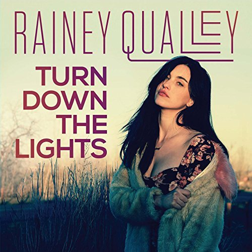 Rainey Qualley Turn Down The Lights