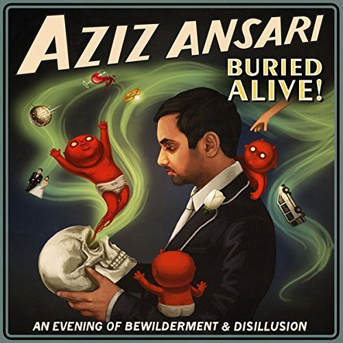 Aziz Ansari Buried Alive Buried Alive