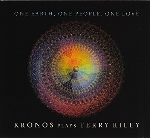 Kronos Quartet One Earth One People One Love One Earth One People One Love