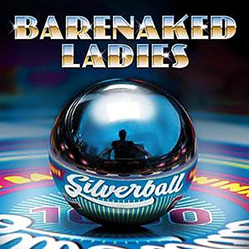 Barenaked Ladies Silverball