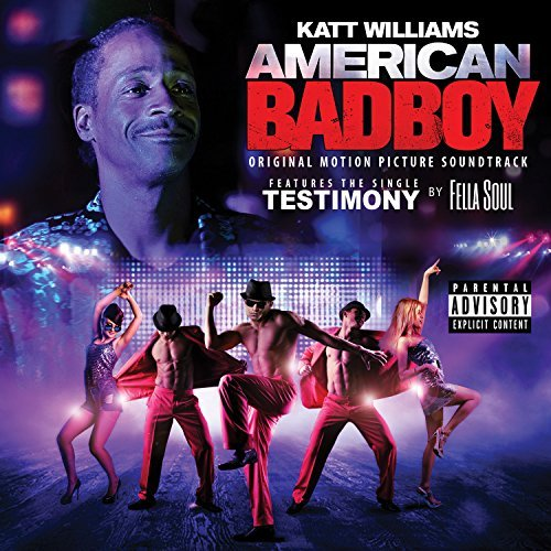 American Bad Boy Soundtrack Explicit Version