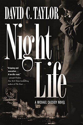 David C. Taylor Night Life A Michael Cassidy Novel