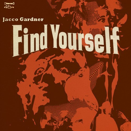 Jacco Gardner Find Yourself Find Yourself