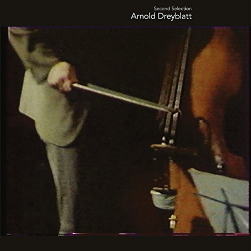 Arnold Dreyblatt Second Selection 2lp