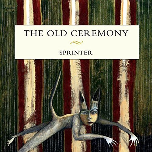 Old Ceremony Sprinter Sprinter