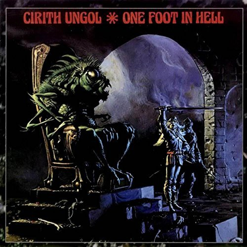 Cirith Ungol One Foot In Hell Import Gbr