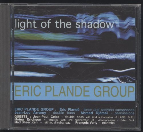 Eric Plande Light Of The Shadow