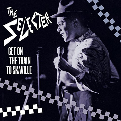 Selector Get On The Train To Skaville
