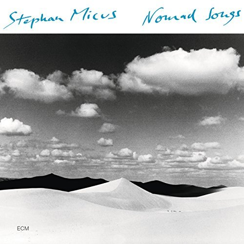 Stephan Micus Nomad Songs