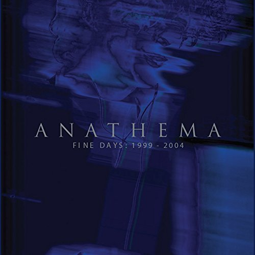 Anathema Fine Days 1999 2004