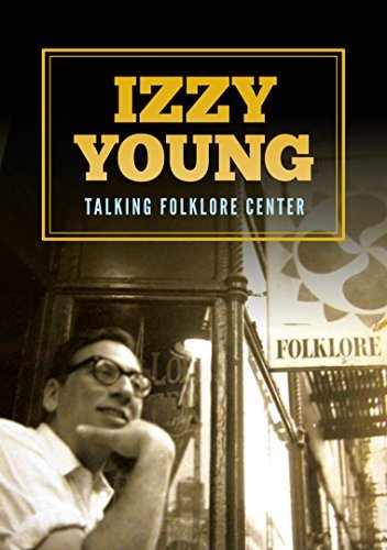 Izzy Young Talking Folklore Center
