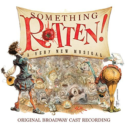 Something Rotten Original Broadway Cast Recording