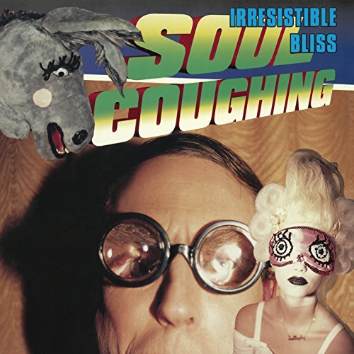 Soul Coughing Irresistible Bliss Irresistible Bliss