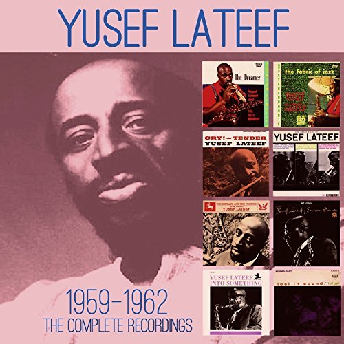 Yusef Lateef Complete Recordings 1959 1962