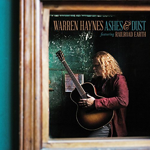 Warren Haynes Ashes & Dust Ashes & Dust
