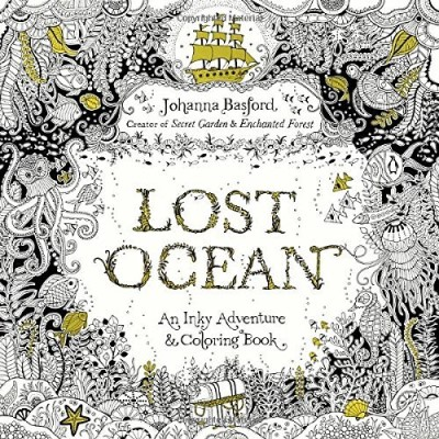 Johanna Basford Lost Ocean An Inky Adventure And Coloring Book