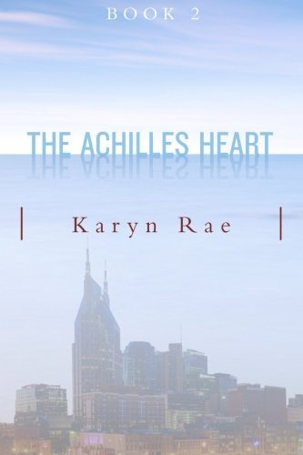 Karyn Rae The Achilles Heart