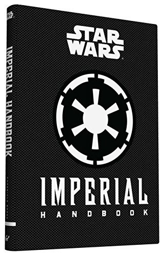 Daniel Wallace Star Wars Imperial Handbook A Commander's Guide