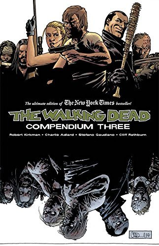 Robert Kirkman The Walking Dead Compendium Volume 3