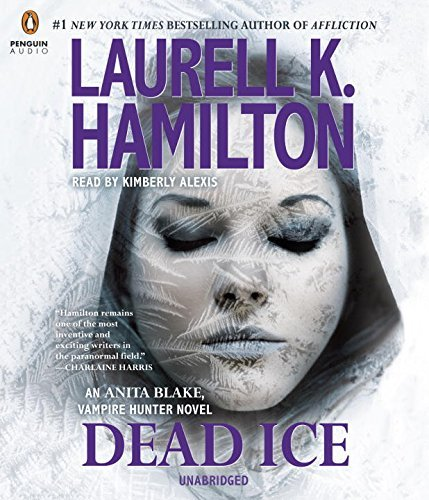 Laurell K. Hamilton Dead Ice An Anita Blake Vampire Hunter Novel