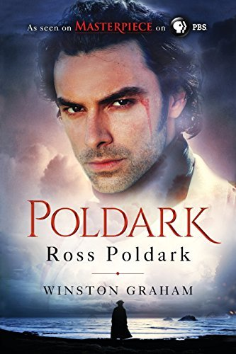 Winston Graham Ross Poldark A Novel Of Cornwall 1783 1787 Official Pbs Tv