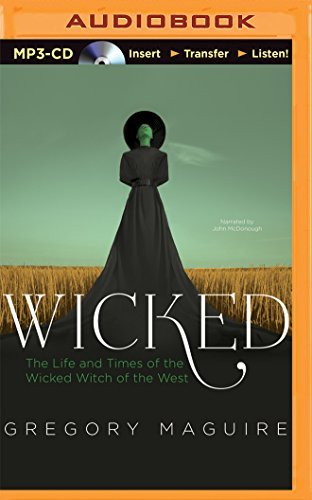 Gregory Maguire Wicked The Life And Times Of The Wicked Witch Of The Wes Mp3 CD