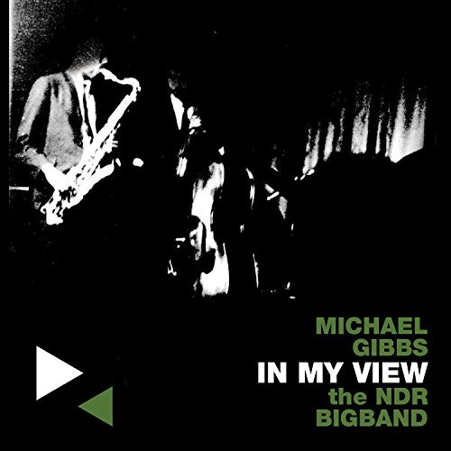 Michael & Ndr Bigband Gibbs In My View