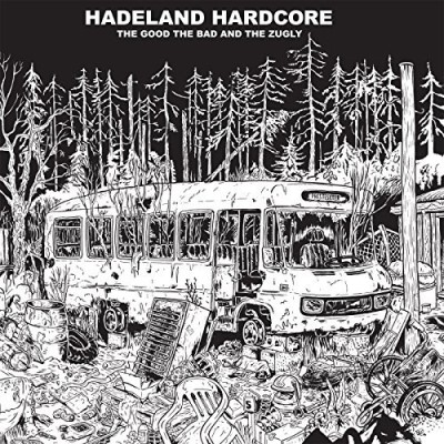 Good The Bad & The Zugly Hadeland Hardcore Hadeland Hardcore