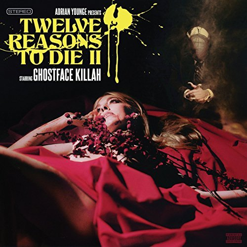 Ghostface Killah Twelve Reasons To Die Ii Twelve Reasons To Die Ii